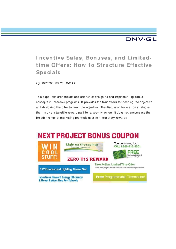 Incentive sales, bonuses, and limited-time offers