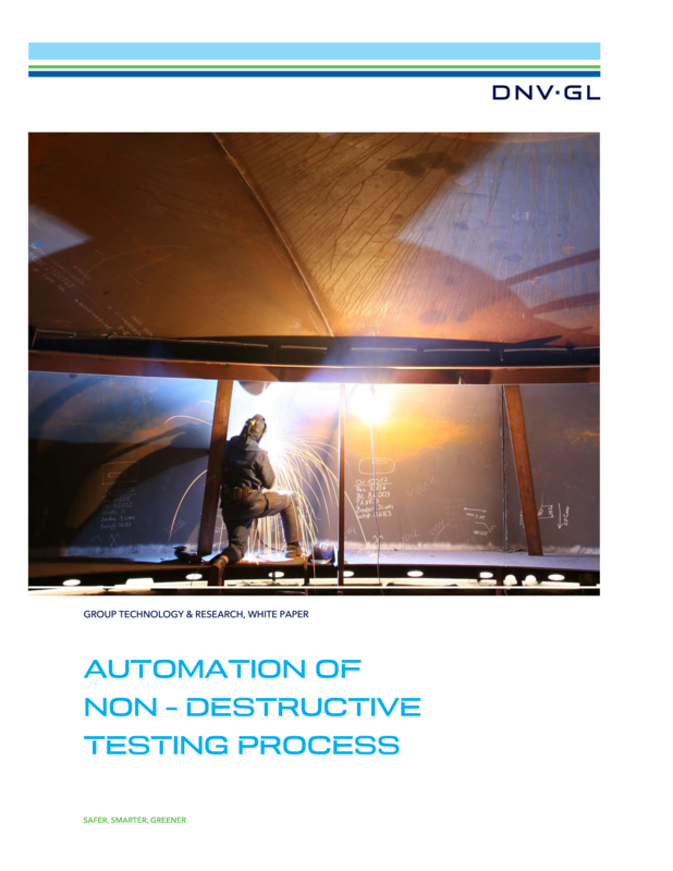 Automation of Non-Destructive Testing Process - DNV GL white paper